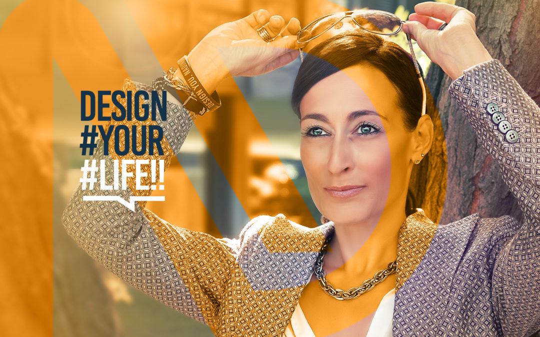 Design Your Life. Design you.